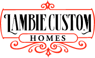 Lambie Custom Homes, Inc